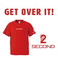 GET OVER IT!|SECOND