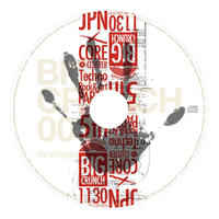 "3rd ALBUM:BIG CRUNCH 003 ■BONUS TRACK:K.N.""narcotic addiction""+Morphonics with Zac""Beat Drunker"""