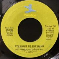 Bill Summers And Summers Heat / Straight To The Bank (7″)