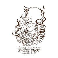 Sweet Shot / TA98 (MIX CD)