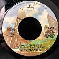 Ohio Players / I Want To Be Free b/w Smoke (7″)