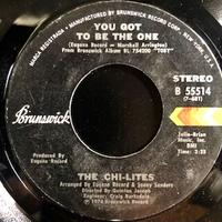 The Chi-Lites / You Got To Be The One (7″)