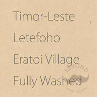 Timor-Leste Letefoho Eratoi Village Fully Washed - 200g