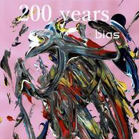 bias「200年」(200 years)ハイレゾ版 48Khz/32bit wav