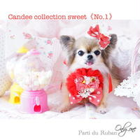 Candee collection sweet《No.1》