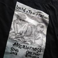 【Wild Temptation】365日の1日を。メッセージを運ぶTシャツ【大津司郎のアフリカ目撃】【黒】