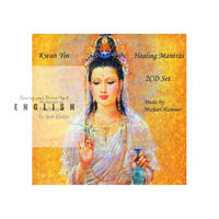[English] 2 CD SET : KWAN YIN HEALING MANTRAS - Meditation CD  ($40)