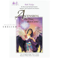 [English] BOOK : ASCENSION – The Time Has Come ($15)