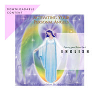 [English Digital Distribution] MP3 ZIP FILE : ACTIVATING YOUR PERSONAL ANGELS - Meditation CD ($10)