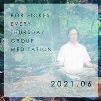 [ZOOM受講]2021年6月24日(木)ボブ・フィックス オンライングループ瞑想会 (¥2,000 )