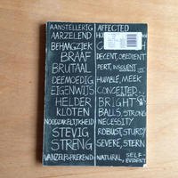 In Alphabetical Order: Graphic Design, Schools, or Werkplaats Typografie