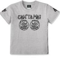【オリジナルTシャツ】CAN'TA MA!
