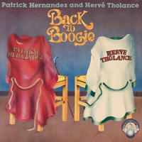 HERVE THOLANCE  PATRICK HERNANDAZ:BACK TO BOOGIE