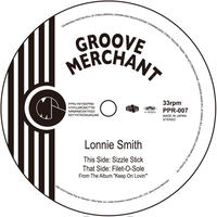 PPR-007  LONNIE SMITH:SIZZLE STICK / FILET-O-SOLE
