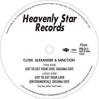 PPR-015 Clyde Alexander & Sanction / Got To Get Your Love(DIGUMA EDIT)