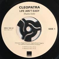 CLEOPATRA:LIFE AIN'T EASY