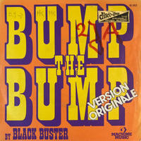 BLACK BUSTER:BUMP THE BUMP