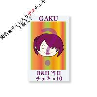 『B&H』当日チェキ10枚セット(GAKU)