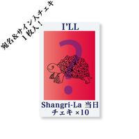 『Shangri-La』当日チェキ10枚セット(I'LL)