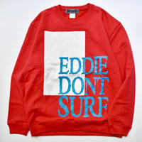 Dont Surf Crew  (Red)