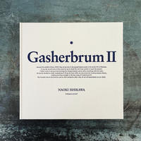 石川直樹『GasherbrumⅡ』