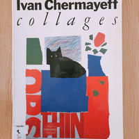 IVAN  CHERMAYEFF COLLAGES