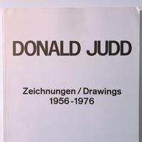 DONALD JUDD    ZEICHNUNGEN/DRAWINGS 1956-1976