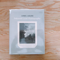 ANSEL ADAMS    POLAROID LAND PHOTOGRAPHY