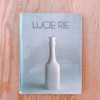 LUCIE RIE : A survey of her life and work