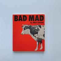 BAD MAD