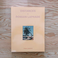 DISTANCES  Romain Laprade