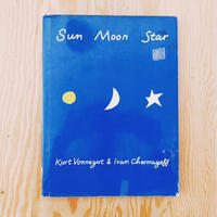 KURT VONNEGUT&IVAN CHERMAYEFF SUN MOON STAR