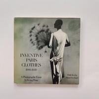 INVENTIVE PARIS CLOTHES 1909-1939