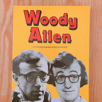 WOODY ALLEN   AN ILLUSTRATED BIOGRAPHY BY MYLES PALMER
