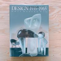 DESIGN 1935-1965 WHAT MODERN WAS