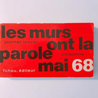 LES MURS ONT LA PAROLE MAI 68