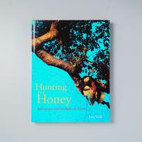 Hunting of Honey / Eric Valli (エリック・ヴァリ)