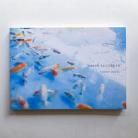 DRIVE RECORDER / YURIKO OMURA