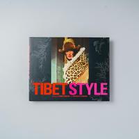 TIBET STYLE / 写真 : Yann Romain (ヤン・ロメイン)、文 : Hippolyte Romain (イポリット・ロメイン)