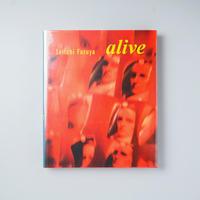 Alive / 古谷誠一 (Seiichi Furuya)
