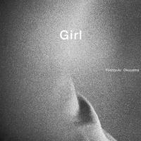 [復刊] Girl / 奥山由之 ( Yoshiyuki Okuyama )