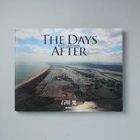 THE DAYS AFTER 東日本大震災の記憶 / 石川梵(Bon Ishikawa)
