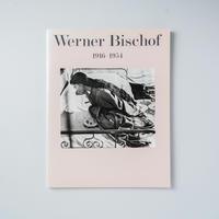 Werner Bischof 1916-1954 / Werner Bischof (ワーナー・ビショフ)
