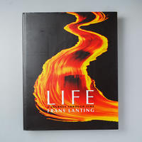 LIFE  A Journey Through Time / Frans Lanting (フランス・ランティング)