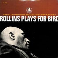 ソニー・ロリンズ / Plays For Bird(US PRESTIGE,VAN刻印 STEREO,PRST7553)(LPレコード)