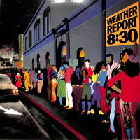 ウェザーリポート / 8:30ウェザーリポート・ライブ(LPレコード)