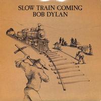 ボブ・ディラン / SLOW TRAIN COMING HOME(US COLUMBIAオリジナル)(LPレコード)
