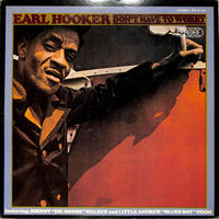 アール・フッカー EARL HOOKER / DON'T HAVE TO WORRY