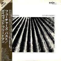 デイヴィッド・フリードマン / フューチャーズ・パスト(白ラベル)(LPレコード)