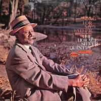ホレス・シルヴァー The Horace Silver Quintet / Song For My Father